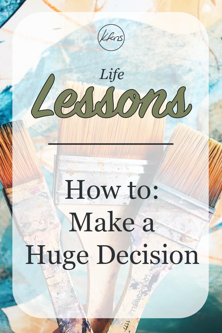 kfons - Blog - How to Make a Huge Decision