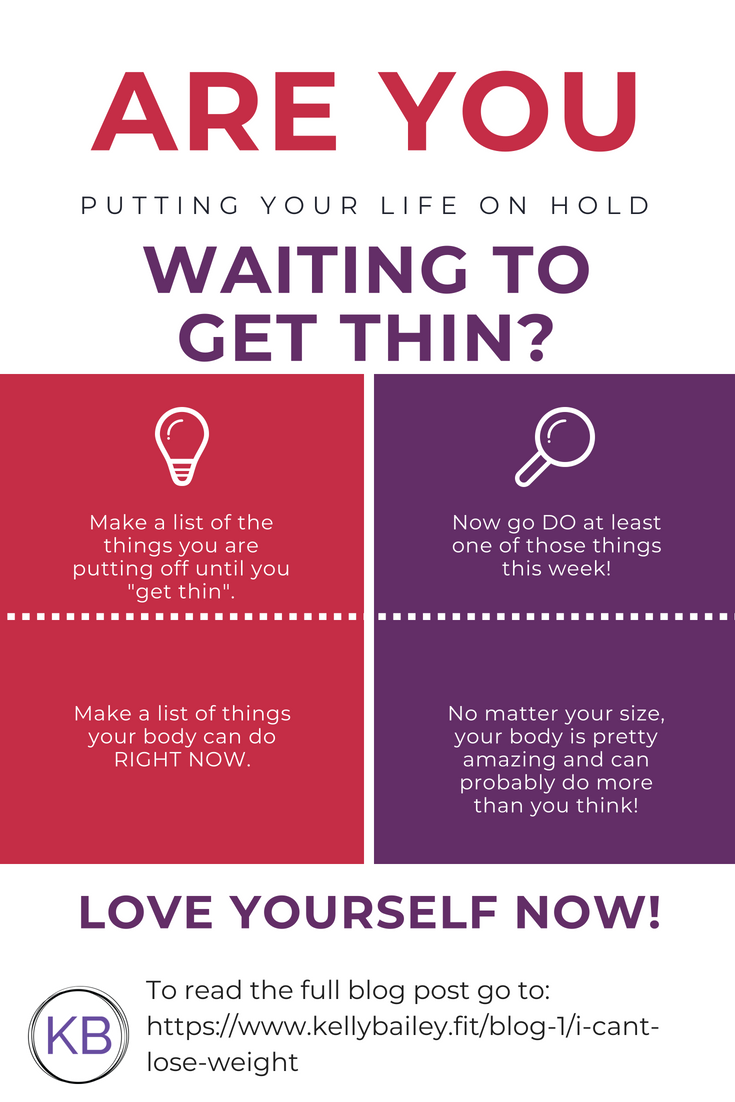 What are you waiting to get thin to do?