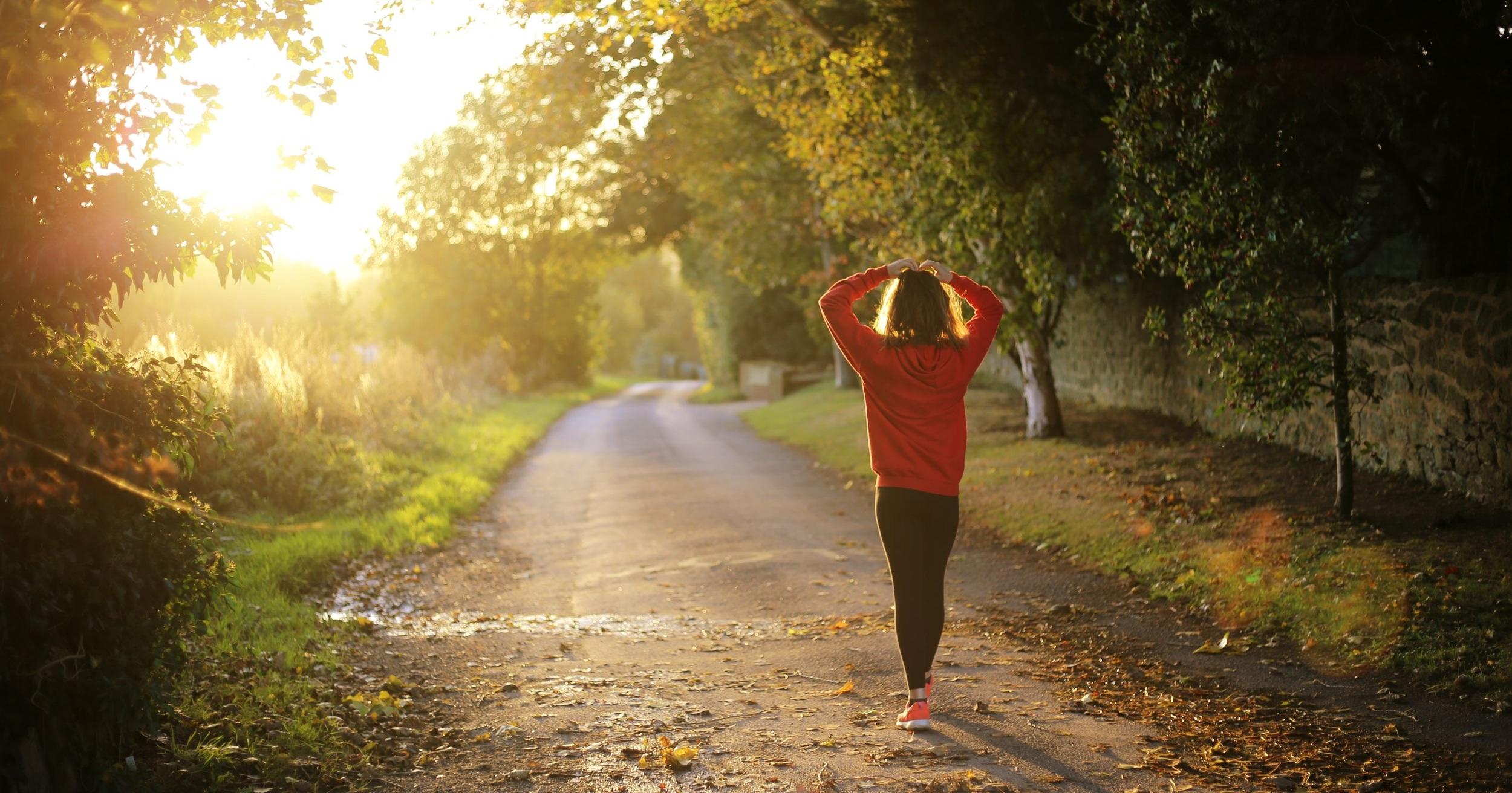 Just walk! Walk as often as possible, preferably outdoors.