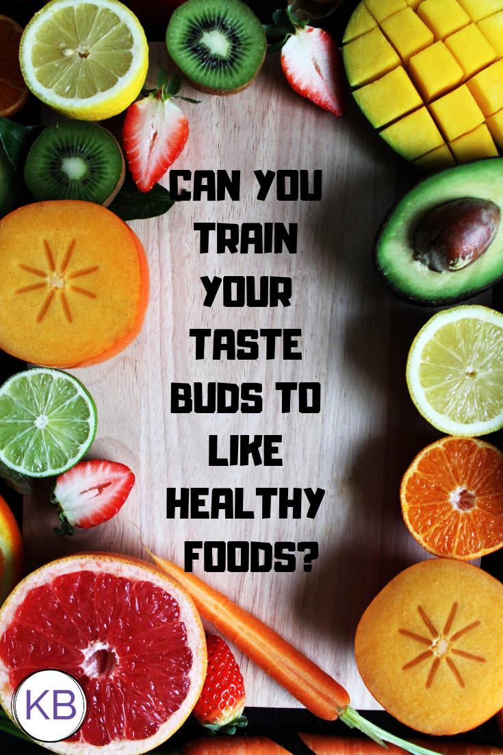 Can you train your taste buds to like healthy foods_.png