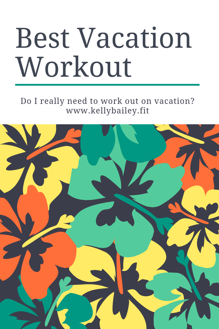 Vacation Workout.png