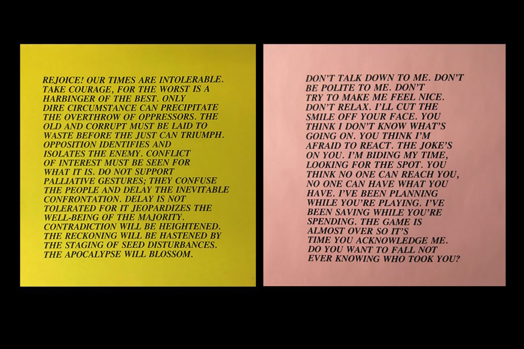 REJOICE! OUR TIMES ARE INTOLERABLE: Jenny Holzer's Street Posters, 1977 - 1982