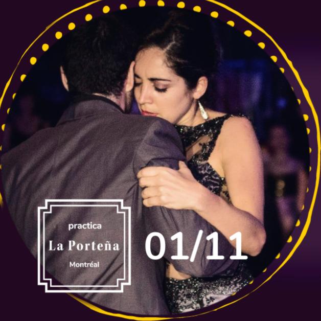 Vendredi 1er novembre La Pratique Portena avec invitée, Mariana Dragone!   Mariana est directrice de ''La Maleva'', une des pratiques parmi les plus populaires de Buenos Aires! Le premier week-end de novembre, Pablo et Noel donneront un stage aux États-Unis, ainsi nous sommes super heureux de vous annoncer que notre chère Mariana a accepté de superviser  la Portena  à leur place!  20h30 à 22h30,  15$ , (5 entrées: 60$)