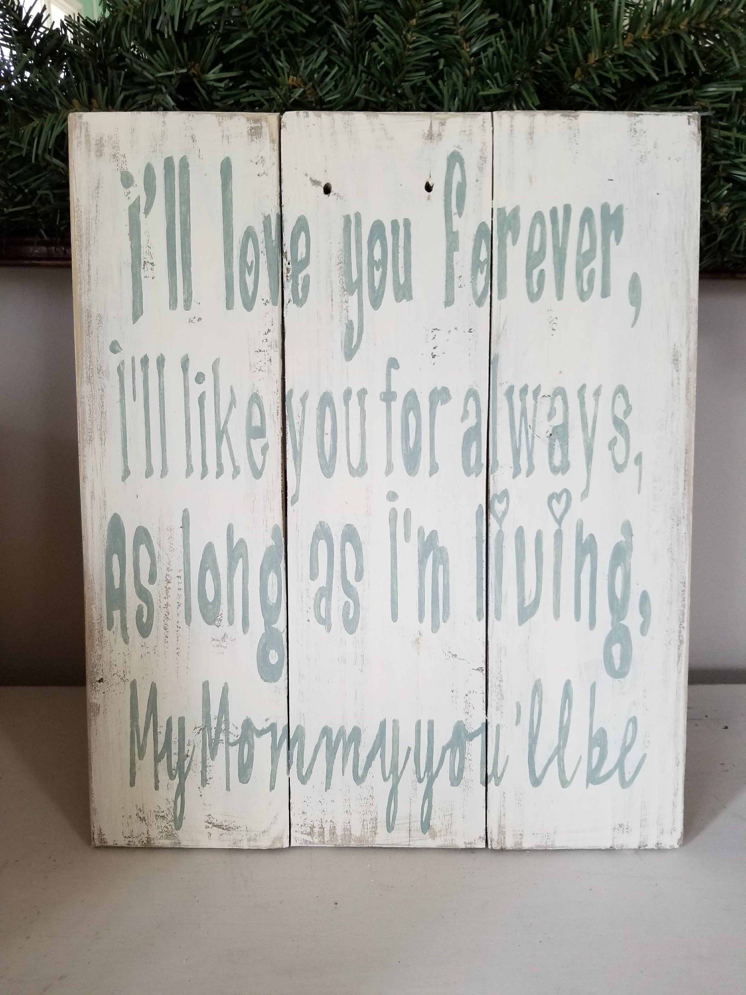 A custom made sign as a special gift!