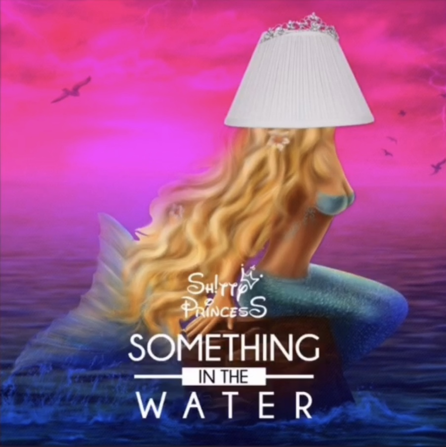 Summer is Here… - Stream Now! By clicking the photo!Something in the Water: Shitty PrincessWritten and Co produced by Lisa GoeFeaturing: Katie Welch