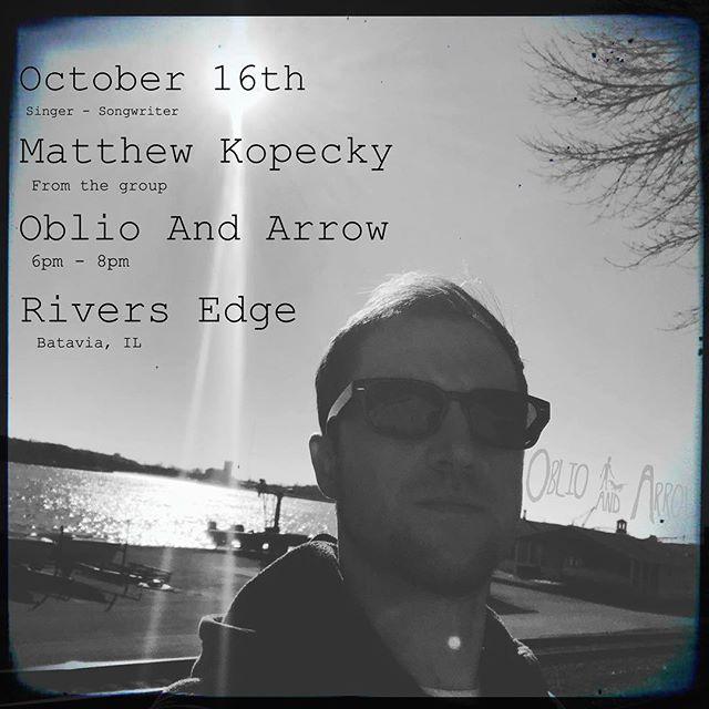 Matthew Kopecky of #oblioandarrow performs solo tomorrow night at @riversedgebar #batavia  #singersongwriter  #originalmusic #chicago #indieartist