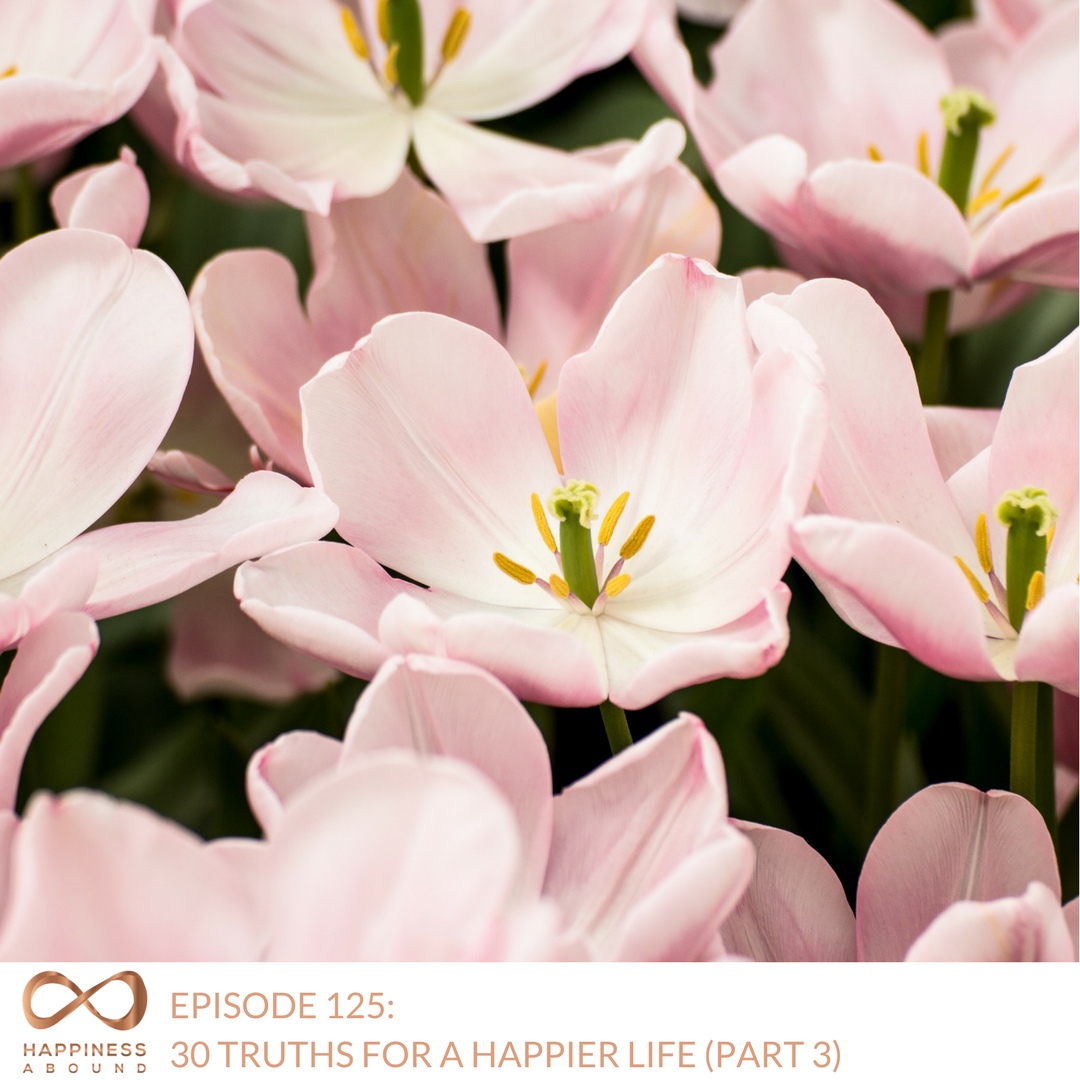 #125_ 30 TRUTHS FOR A HAPPIER LIFE (PART 3) (1).png