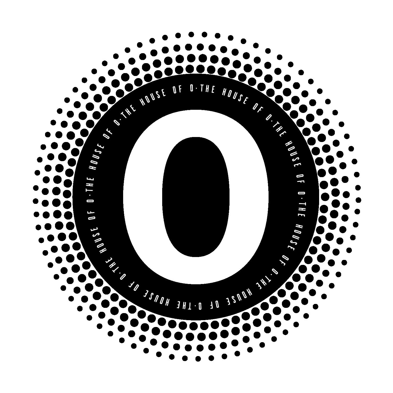 House of O
