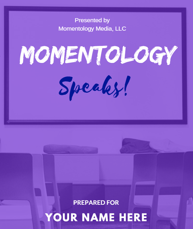 Momentology Speaks! - A public speaking intensive to get you clarity on your message, confidence that you are the right one to deliver it, and conviction to pull it off!