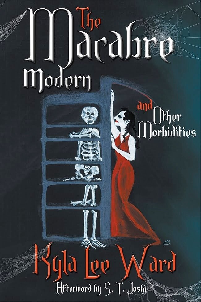 Book jacket photo    The Macabre Modern and Other Morbitidies -    published August 2019