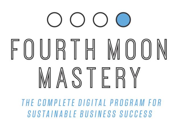 Fourth Moon Mastery