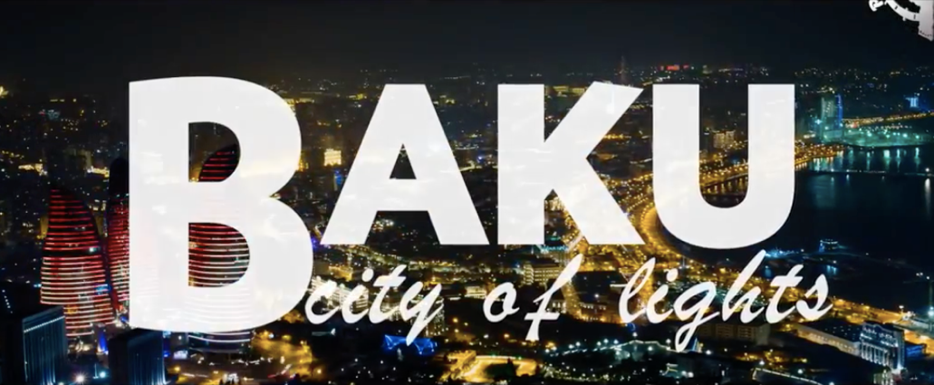 "Time-lapse video of Baku ""City of Lights"""