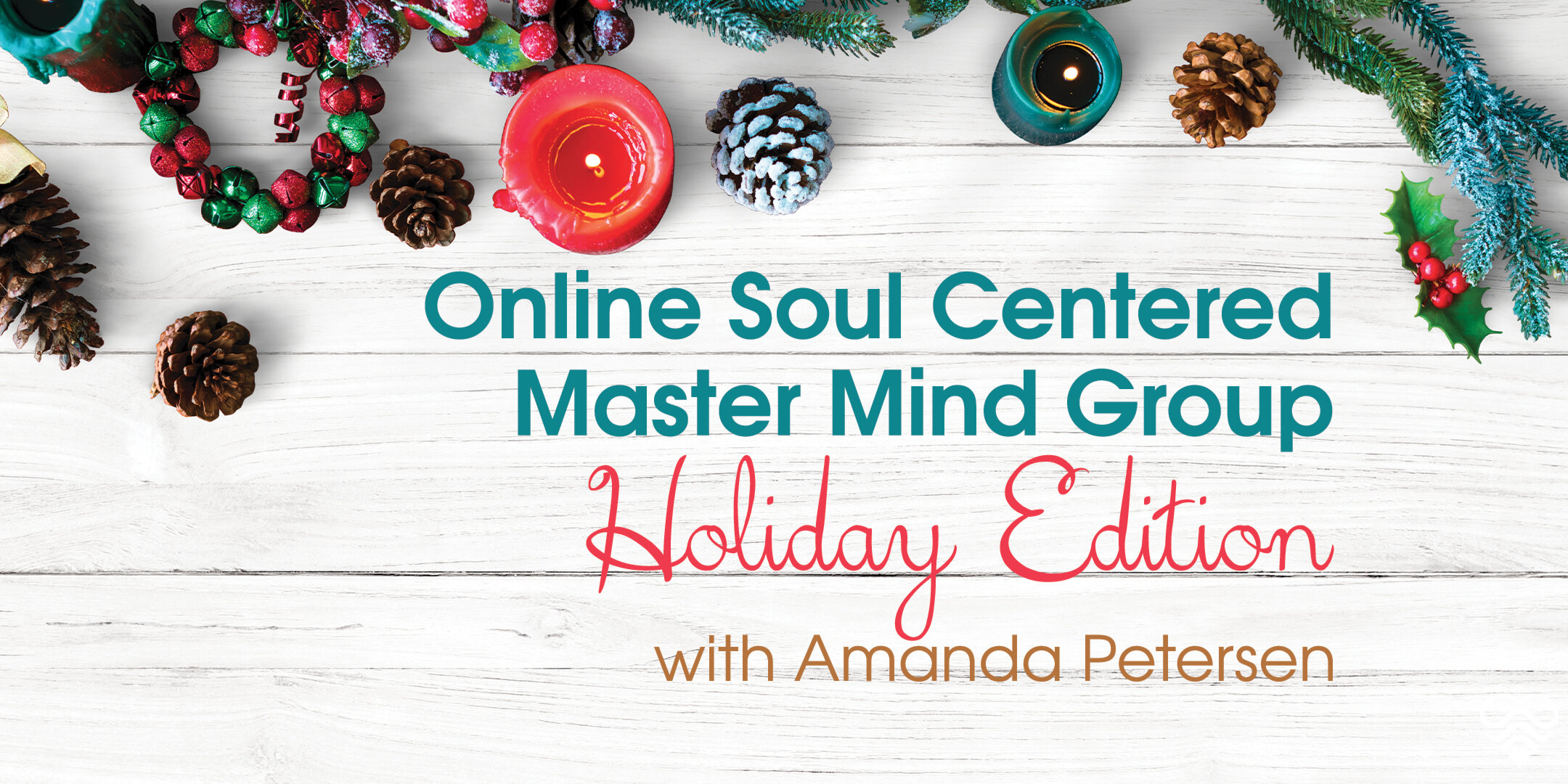 PoG_Eventbrite_Amanda_Soul-Centered-Mastermind---Holiday-Edition.jpg