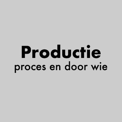 Productieproces en door wie grijs vlak.jpg