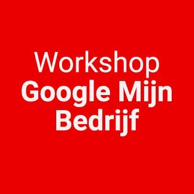 Workshop Google Mijn Bedrijf