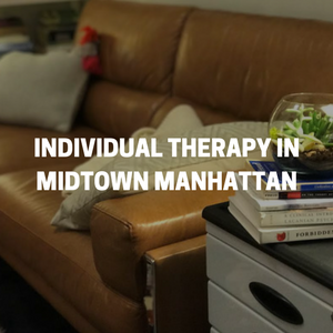 Individual Therapy Session with Dr. Koby Frances a licensed Psychotherapist in Midtown Manhattan, New York City - Near Chelsea