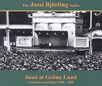 JUSSI BJÖRLING AT GRÖNA LUND (Complete Recordings 1950-1960)   General Price:   $20 Members Price: $15