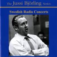 JUSSI BJÖRLING SWEDISH RADIO CONCERTS   General Price:   $20 Members Price: $15