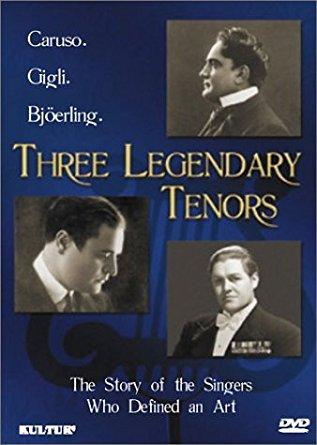 THREE LEGENDARY TENORS  BJÖRLING, CARUSO, GIGLI  $15