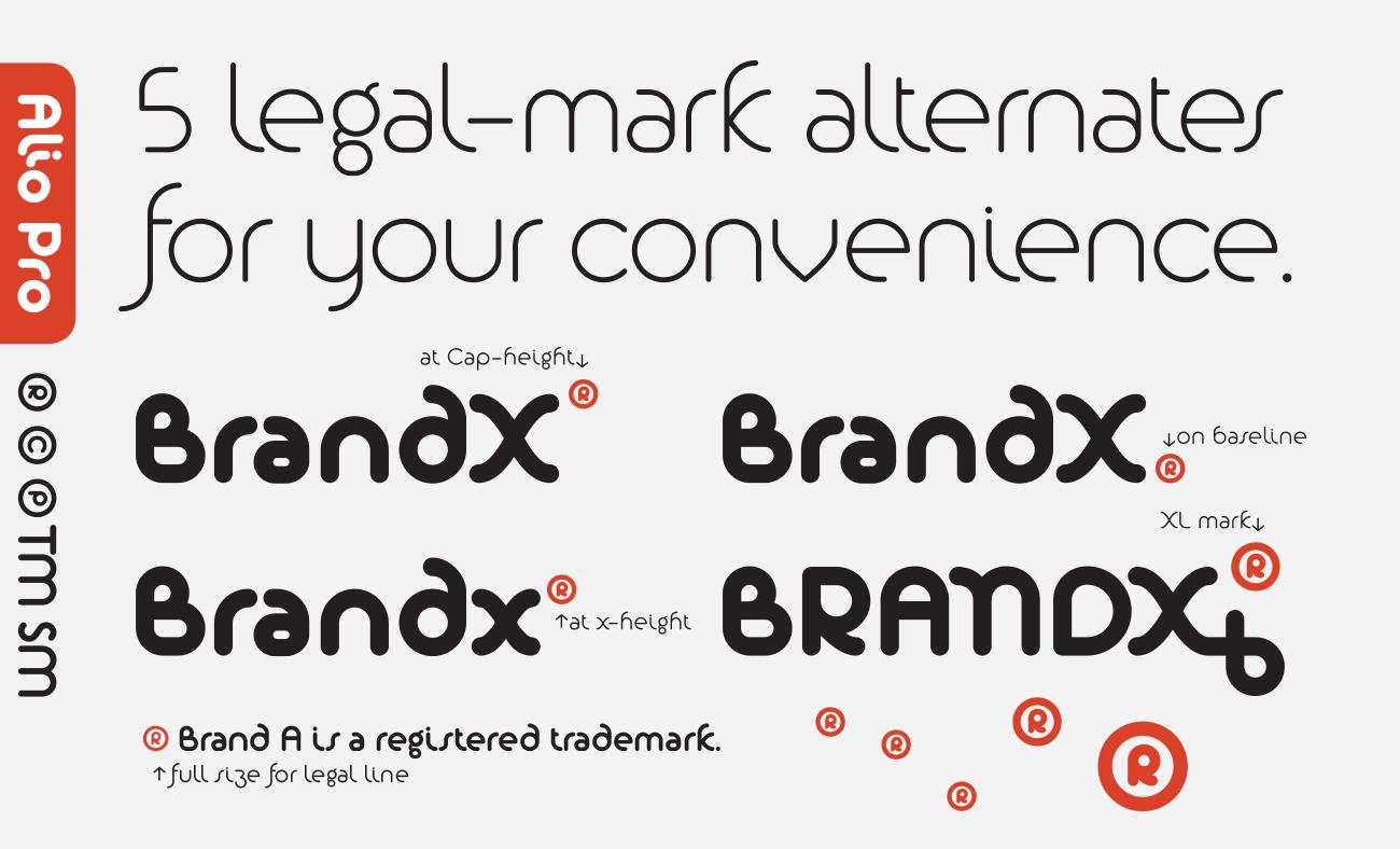 Alio features five legal-mark alternates for your convenience