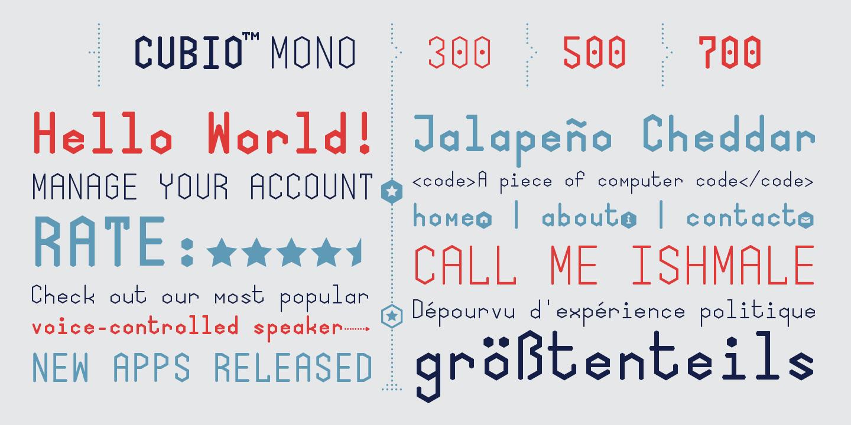 Cubio Mono 300, 500, 700 Type Specimen