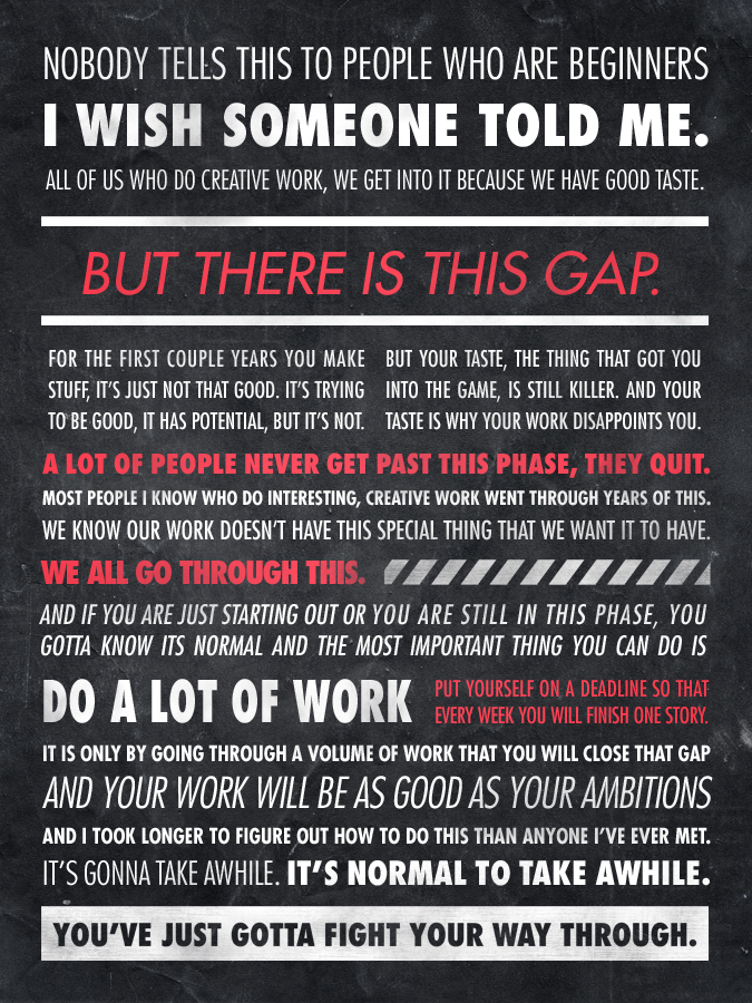 Quote by Ira Glass – artist unknown