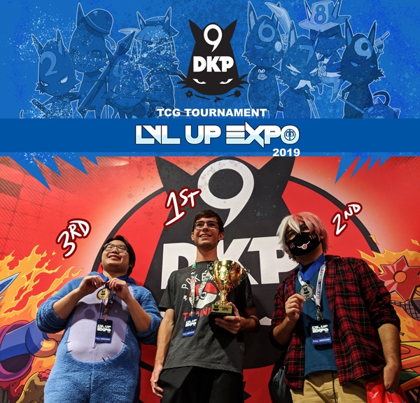 Congratulations to 9DKP TCG Winners at LVLUP EXPO 2019. Our next TCG Tournament will be announced soon.