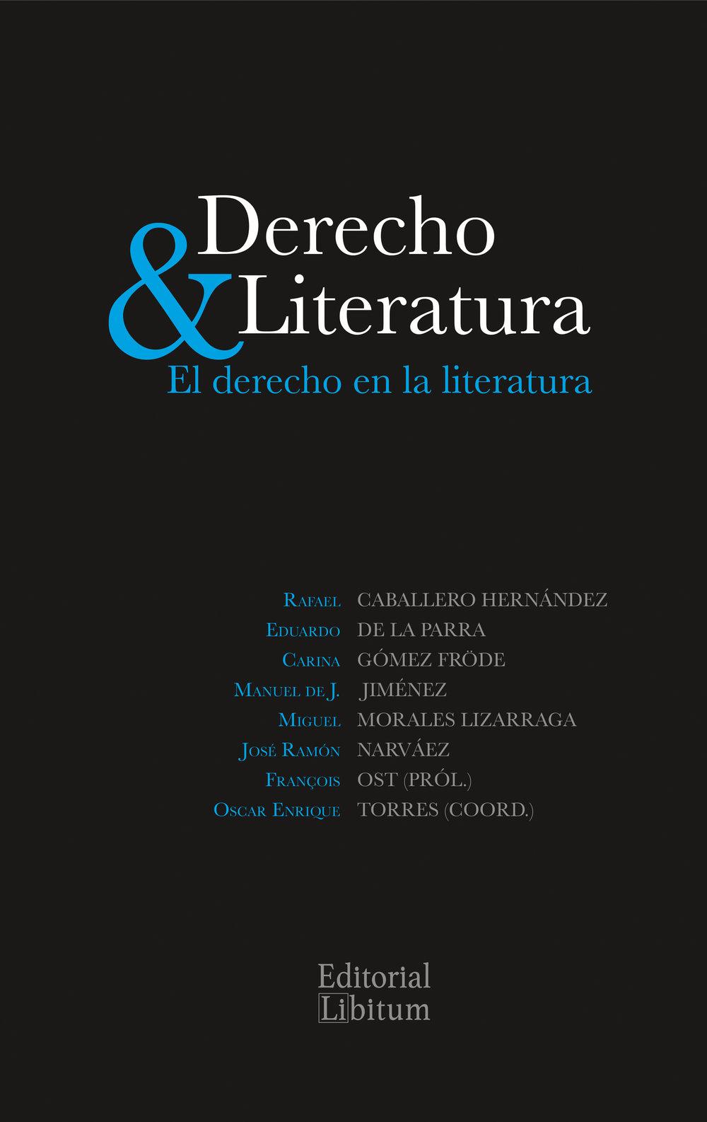 Editorial Libitum — Derecho y literatura. El derecho en la literatura