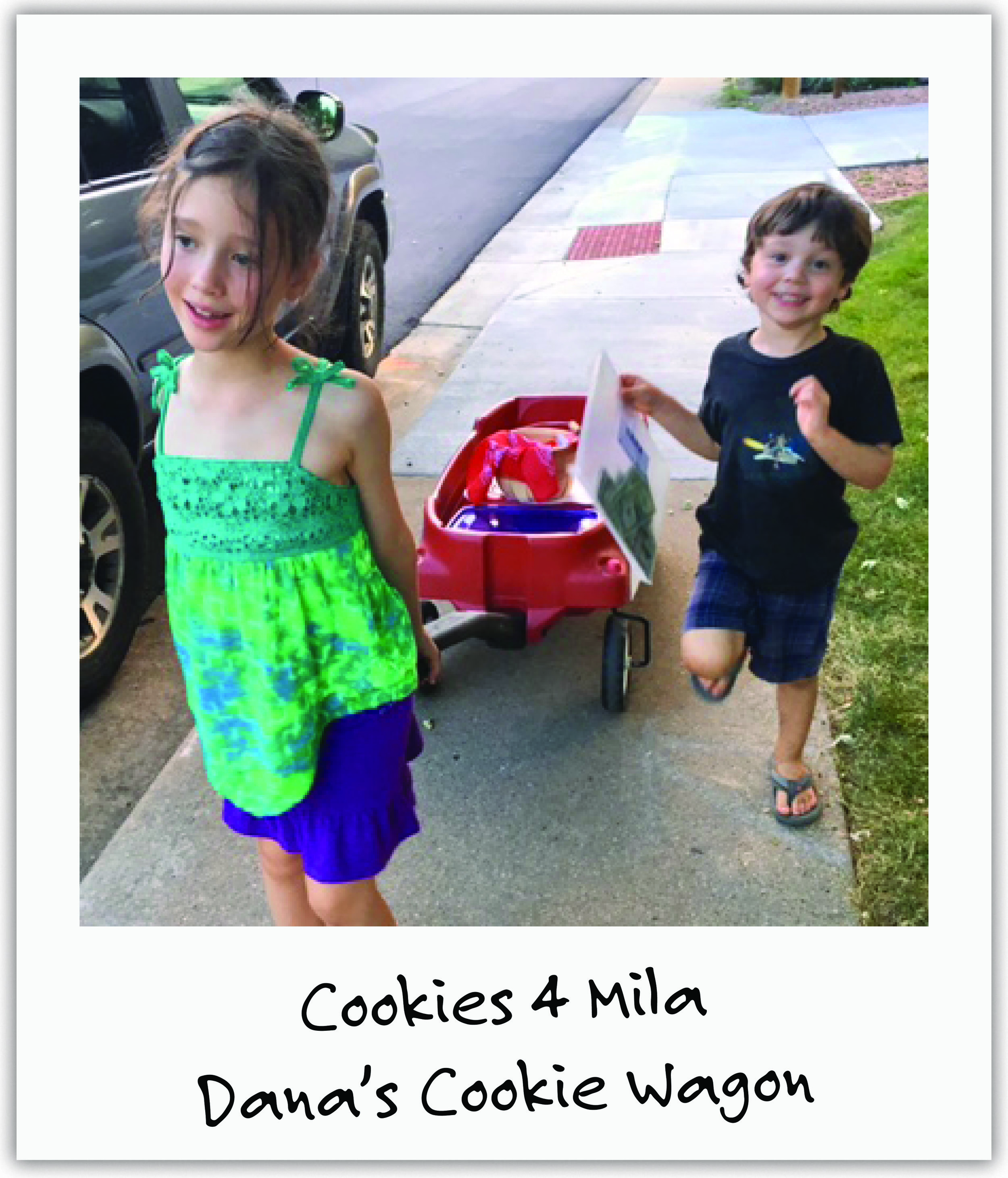 Mila's old friend from stuttering therapy, Dana & her brother Carson, baked cookies every week and dragged their wagon door-to-door for months. They turned their first $1K into a GoFundMe campaign for Mila which raised over $50K in just one month!