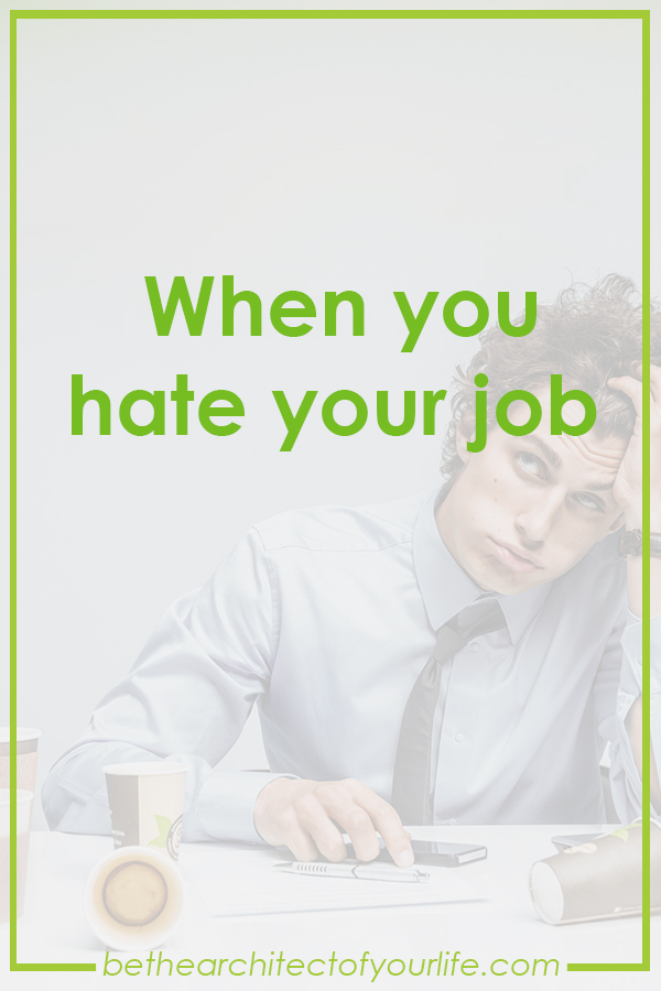 082917_When you hate your job_Header.jpg