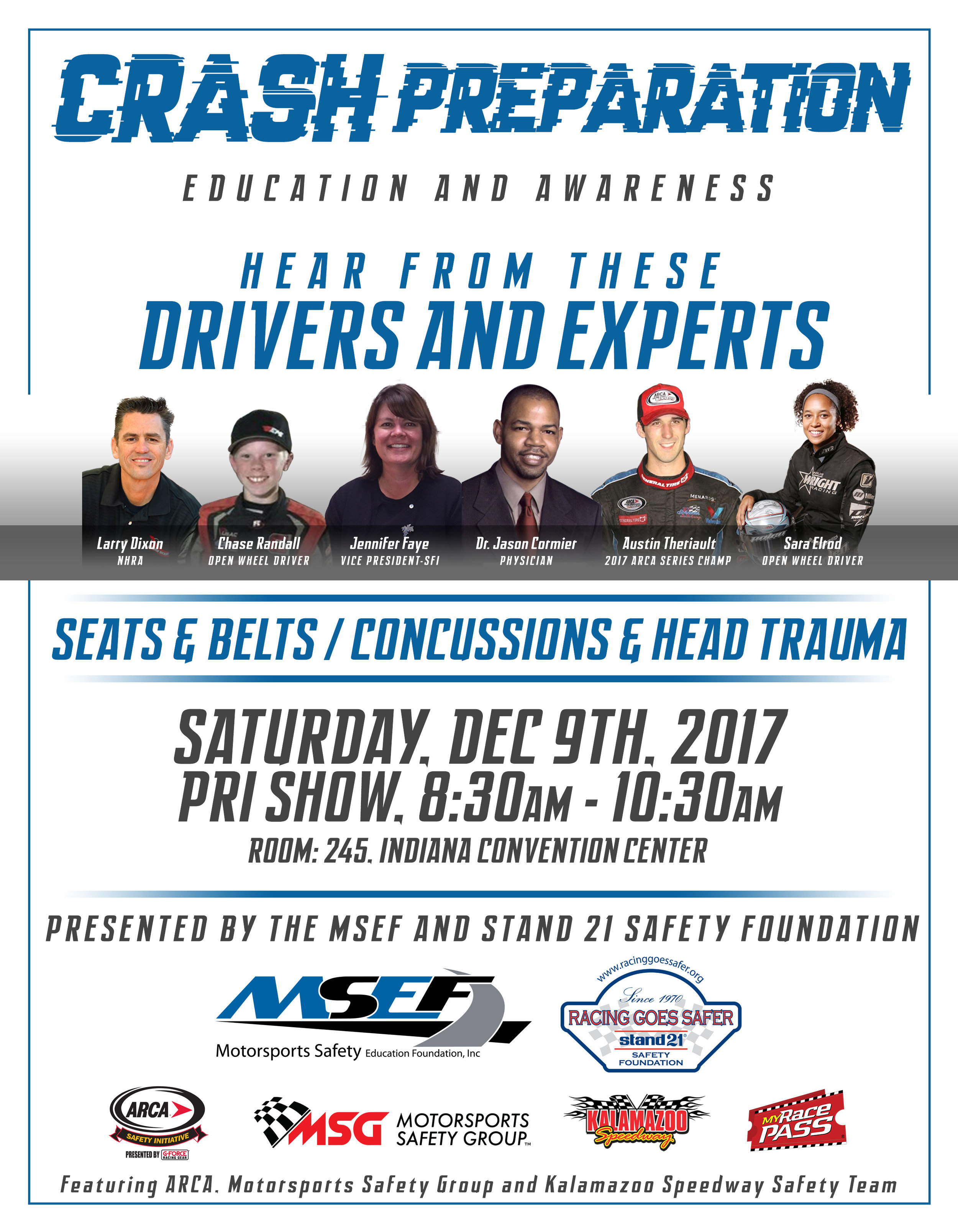 Motorsports Safety Group is looking forward to connect with you at the 30th anniversary PRI show December 7th -9th in Indianapolis, IN.  Dr Jason Cormier along with his partners and team are bringing awareness of brain and spine injury,  health and wellness and the importance of athleticisim in the racing industry.