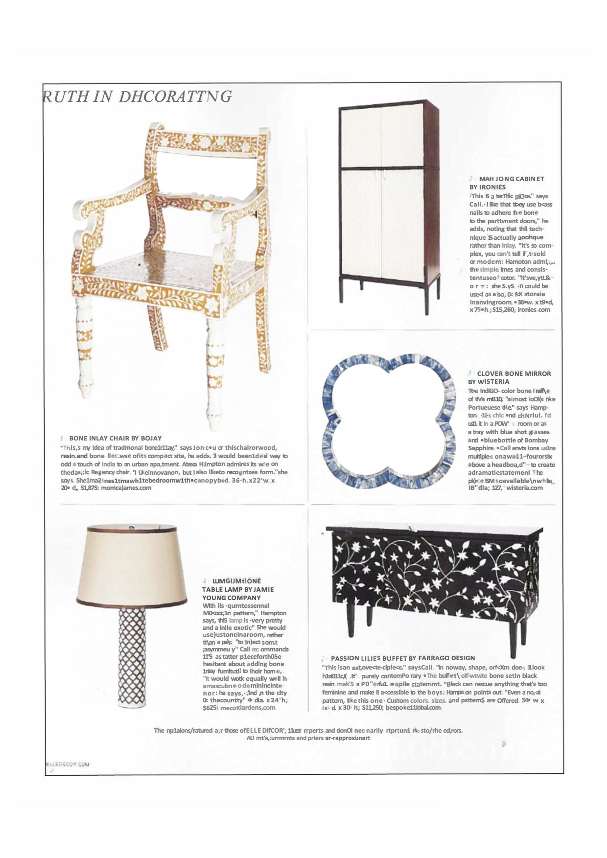 """Passion Lilies Buffet featured by Elle Design - The Passion Lilies Table was featured in Elle Decor.*This is an extroverted piece,"""" says call. """"In no way, shape, or form does it look historical. It's purely contemporary."""" The buffet's off-white bone set in black resin makes a powerful, graphics statement. """"Black can rescue anything that's too feminine and make it accessible to the boys."""" Hampton points out. """"Even a floral pattern, like this one.""""Download the article"""