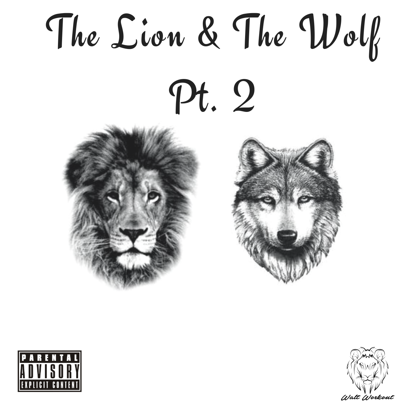 The Lion & The Wolf Pt. 2.png