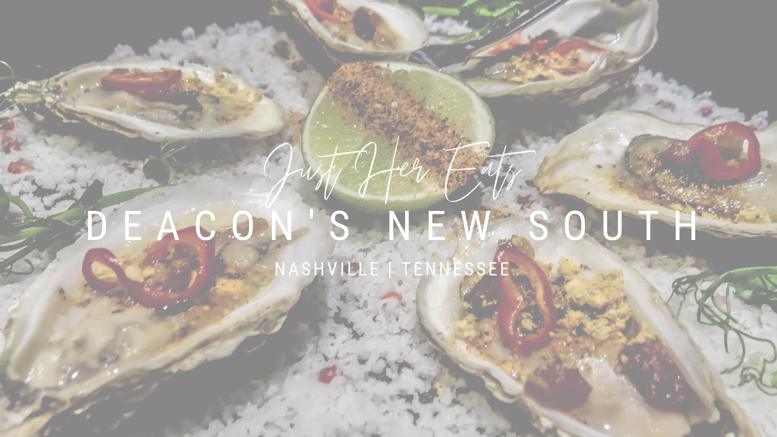 just her eats deacons new south
