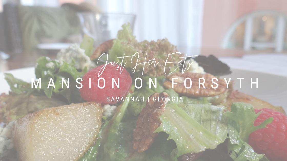 just her eats mansion on forsyth