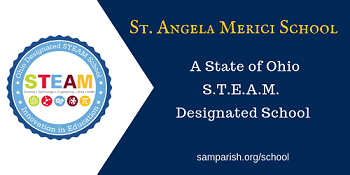 Click on the banner to learn more about St. Angela's STEAM Designation