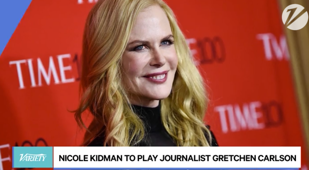 Nicole Kidman to Play Gretchen Carlson in Fox News Movie (EXCLUSIVE) -