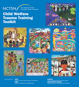 Child Welfare Trauma Training Toolkit