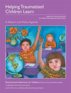 Helping Traumatized Children Learn: Volume 1
