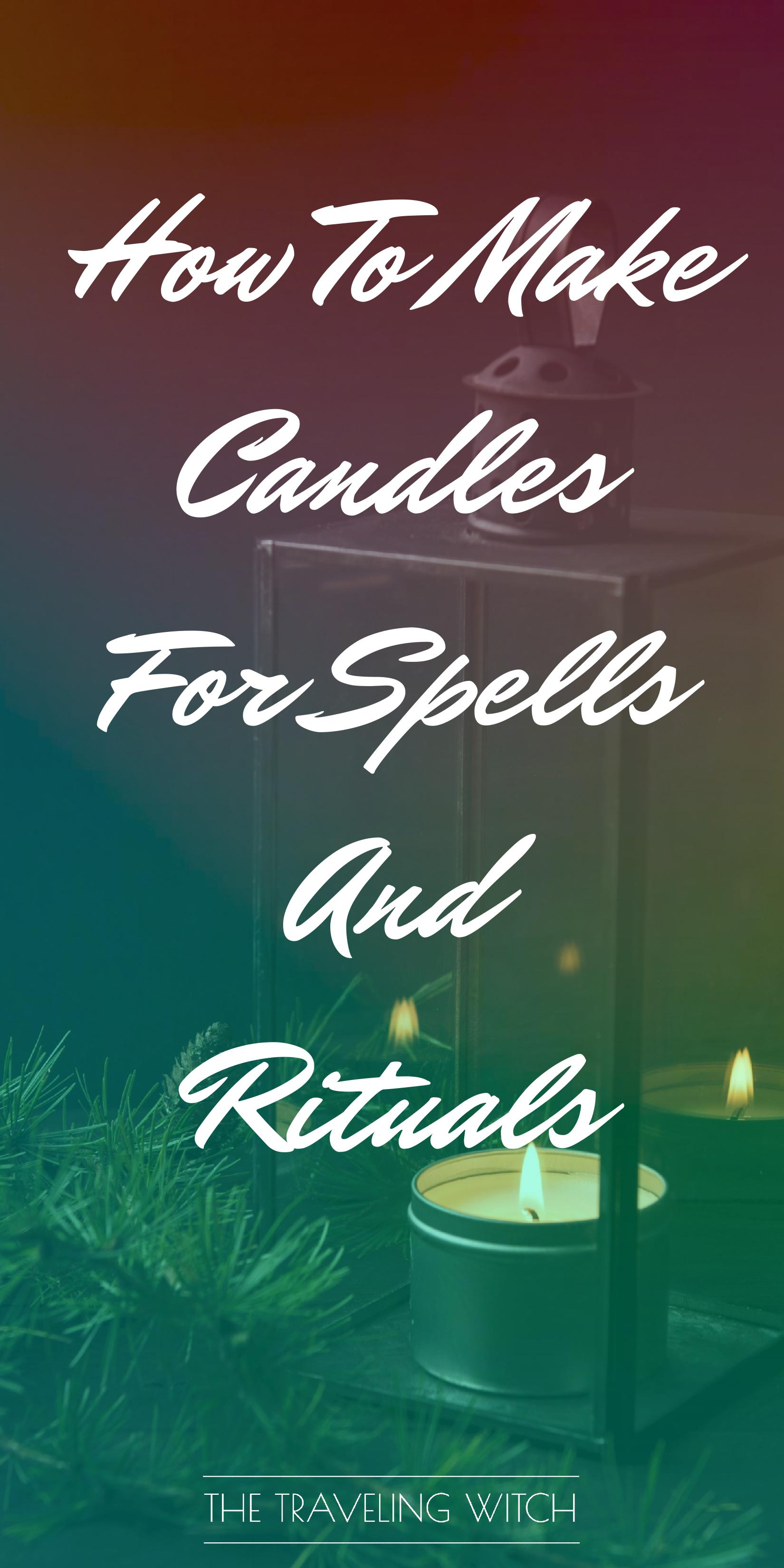 How To Make Candles For Spells And Rituals // Witchcraft // Magic // The Traveling Witch