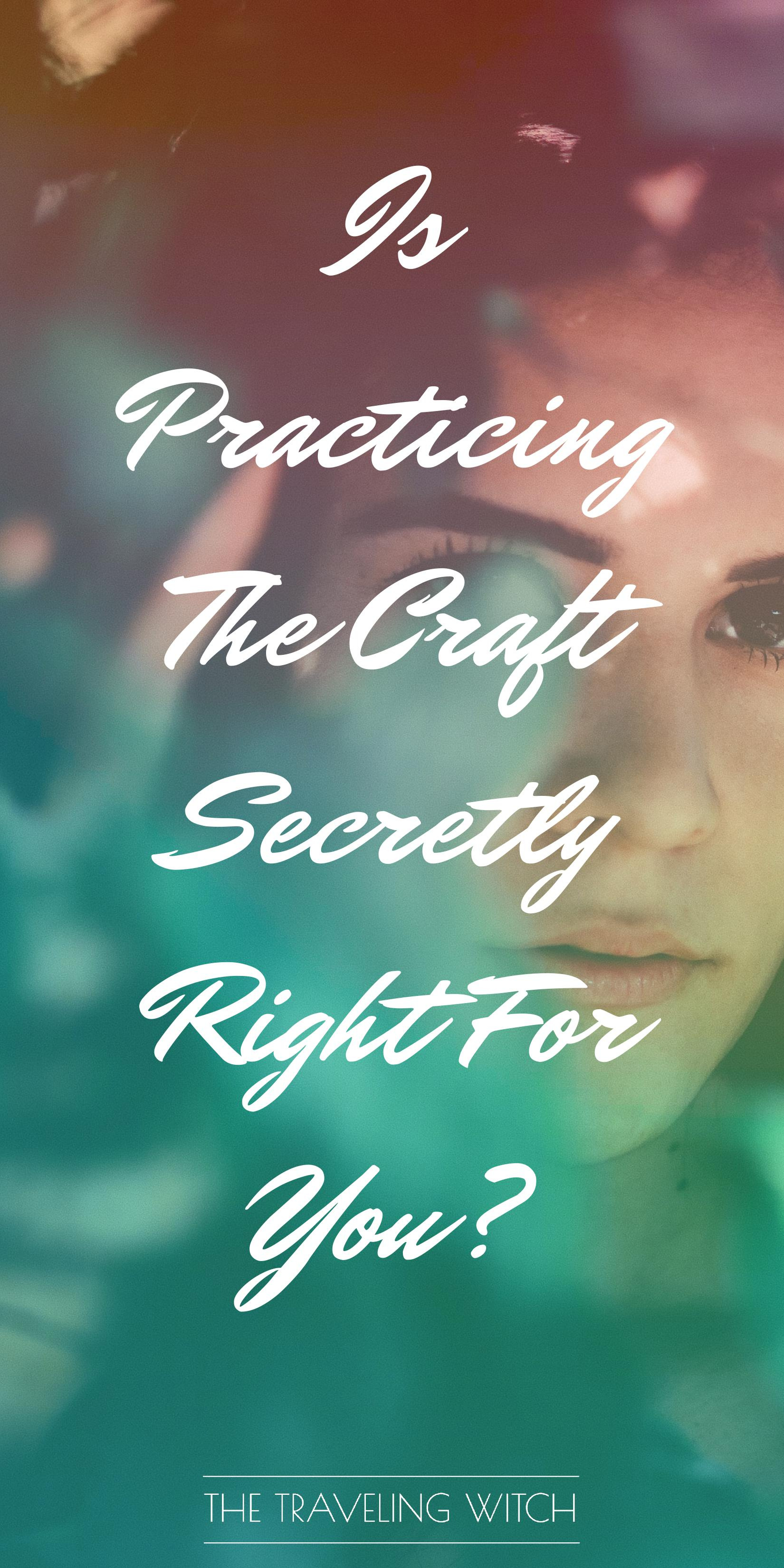 Is Practicing The Craft Secretly Right For You? // Witchcraft // Magic // The Traveling Witch