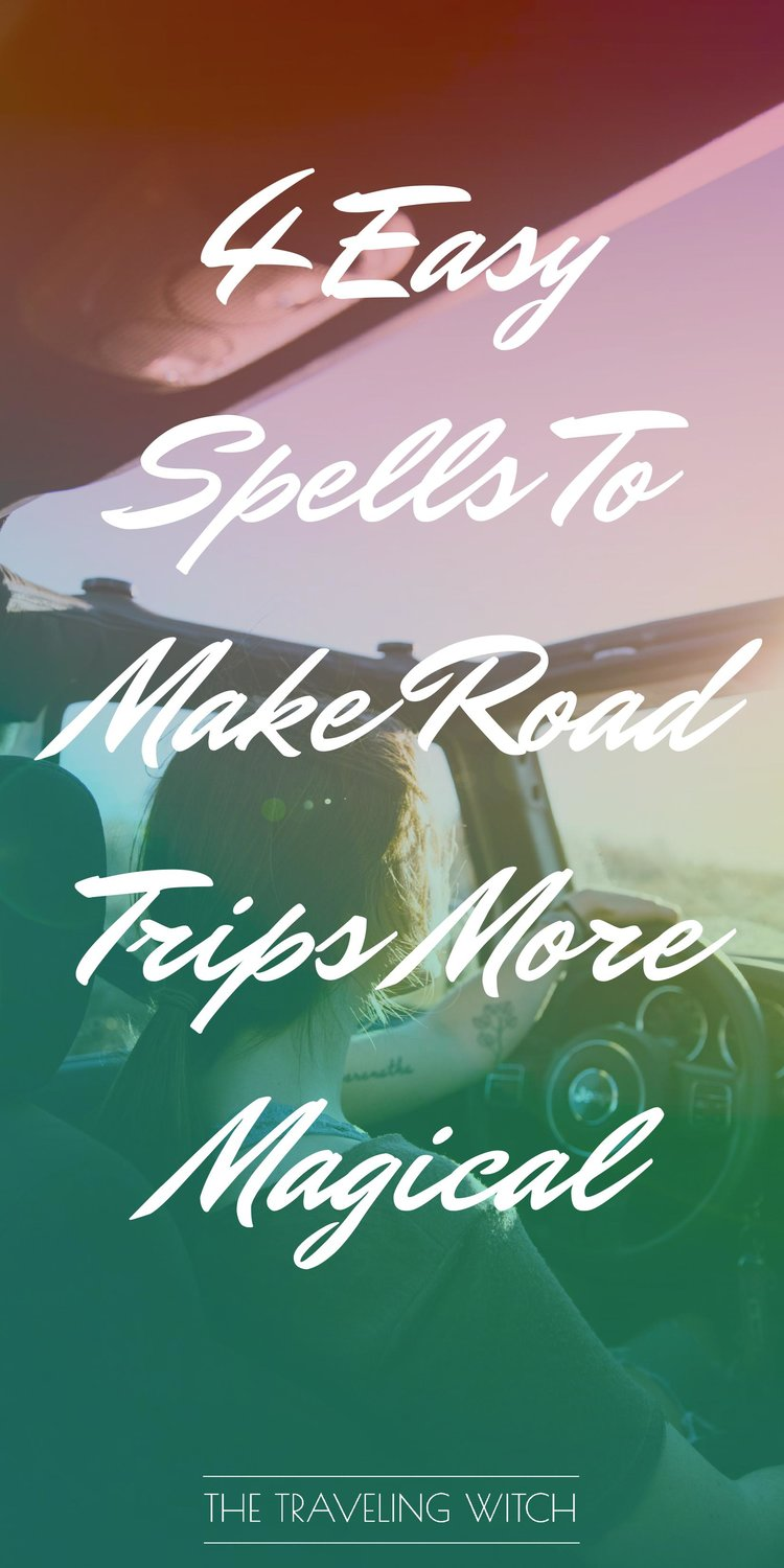 4 Easy Spells To Make Road Trips More Magical // Witchcraft // Magical // The Traveling Witch