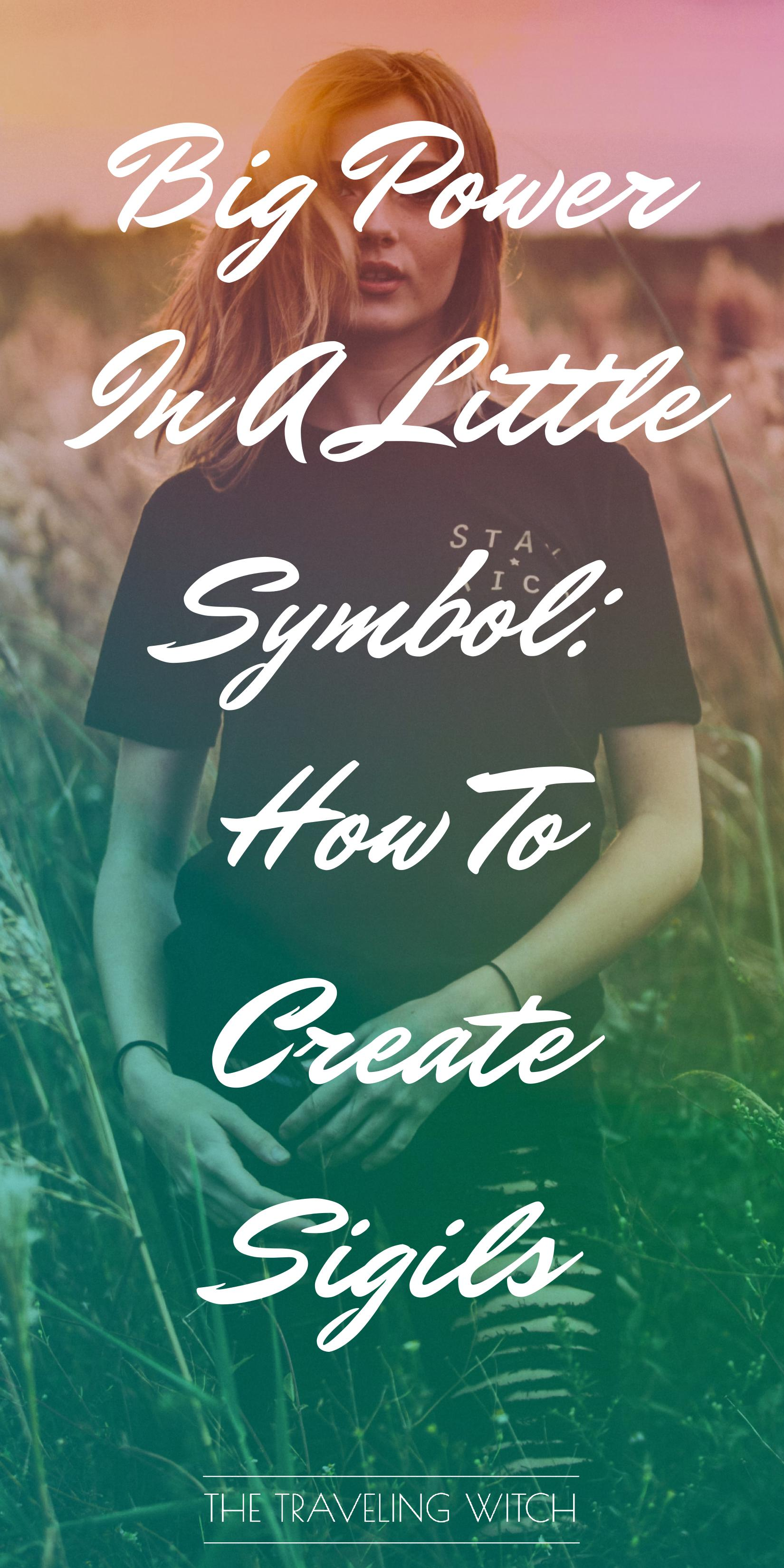 Big Power In A Little Symbol: How To Create Sigils — The Traveling Witch