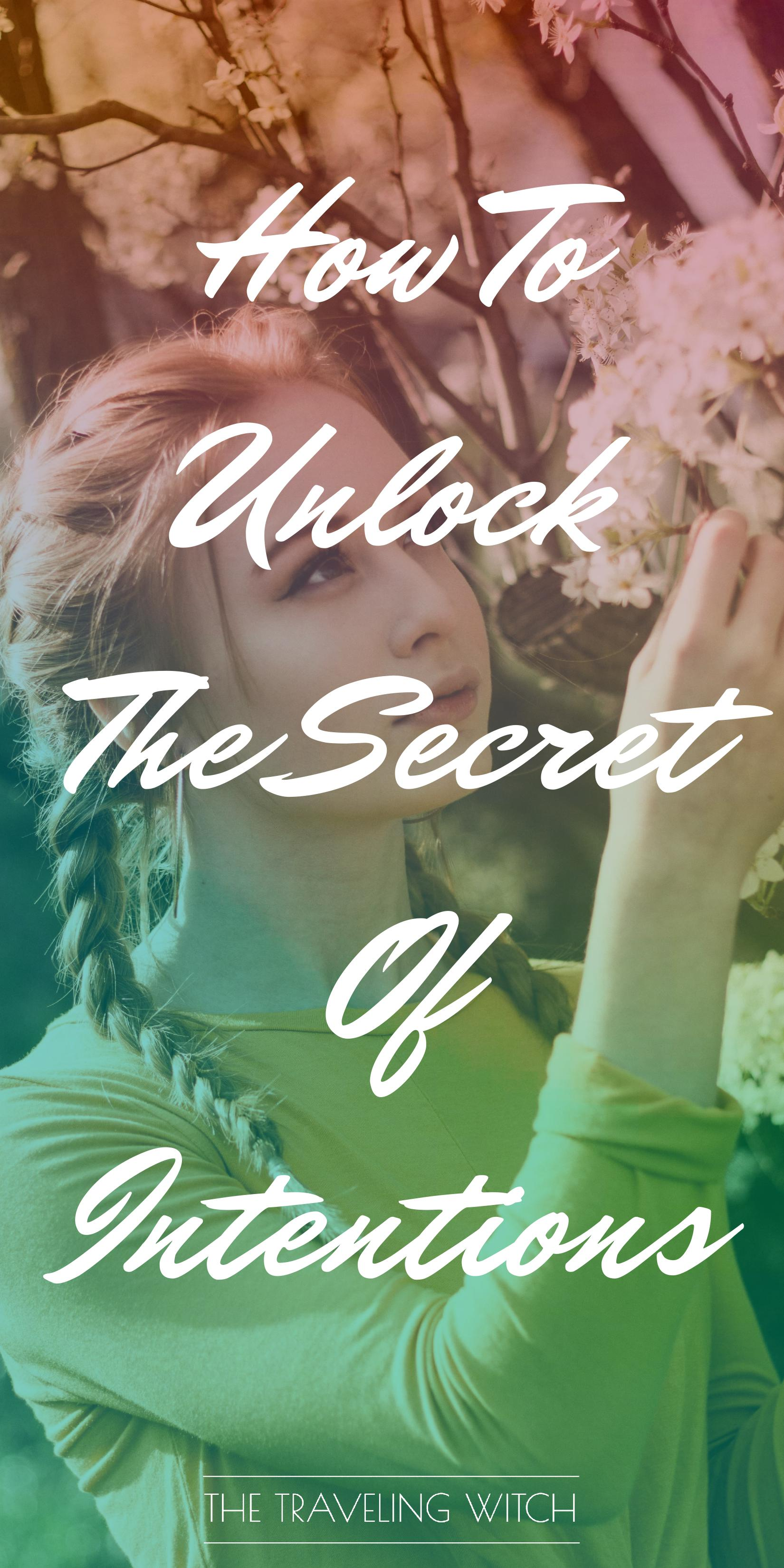 How To Unlock The Secret Of Intentions by The Traveling Witch #Witchcraft #Magic