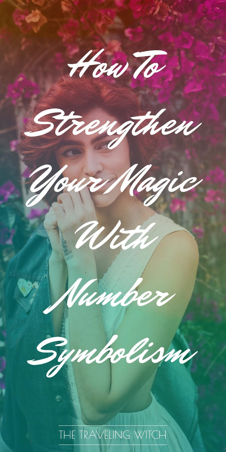 How To Strengthen Your Magic With Number Symbolism by The Traveling Witch #Witchcraft #Magic