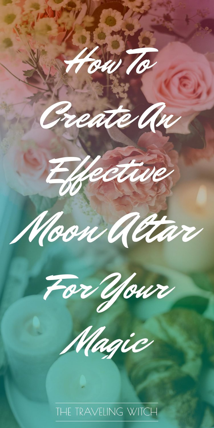 How To Create An Effective Moon Altar For Your Magic by The Traveling Witch #Witchcraft #Magic