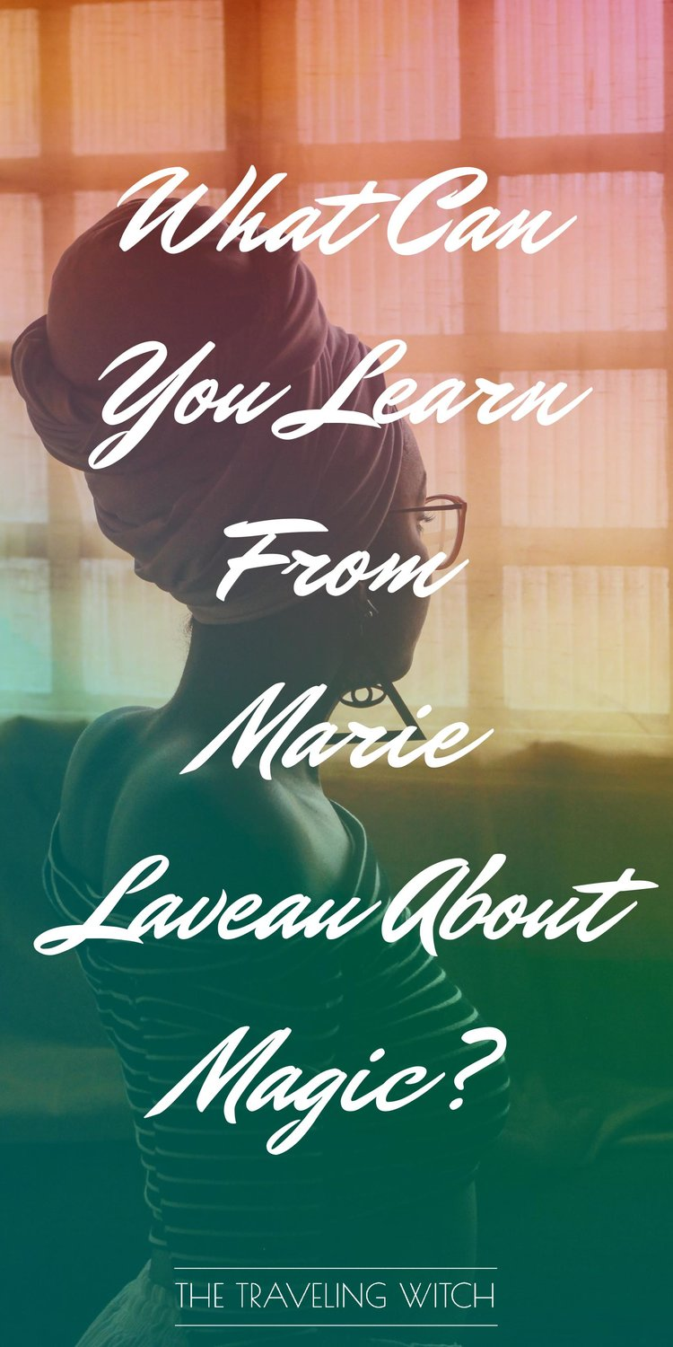 What Can You Learn From Marie Laveau About Magic by The Traveling Witch #Witchcraft