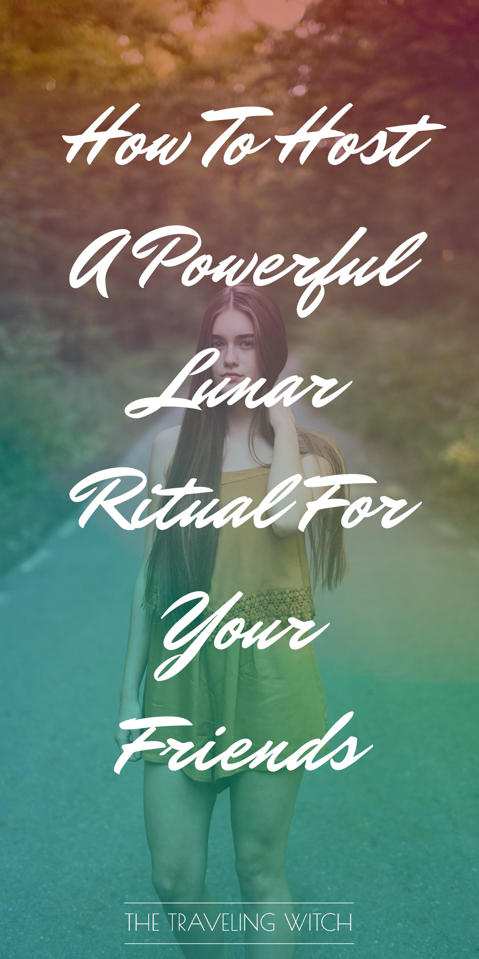 How To Host A Powerful Lunar Ritual For Your Friends by The Traveling Witch #Witchcraft #Magic