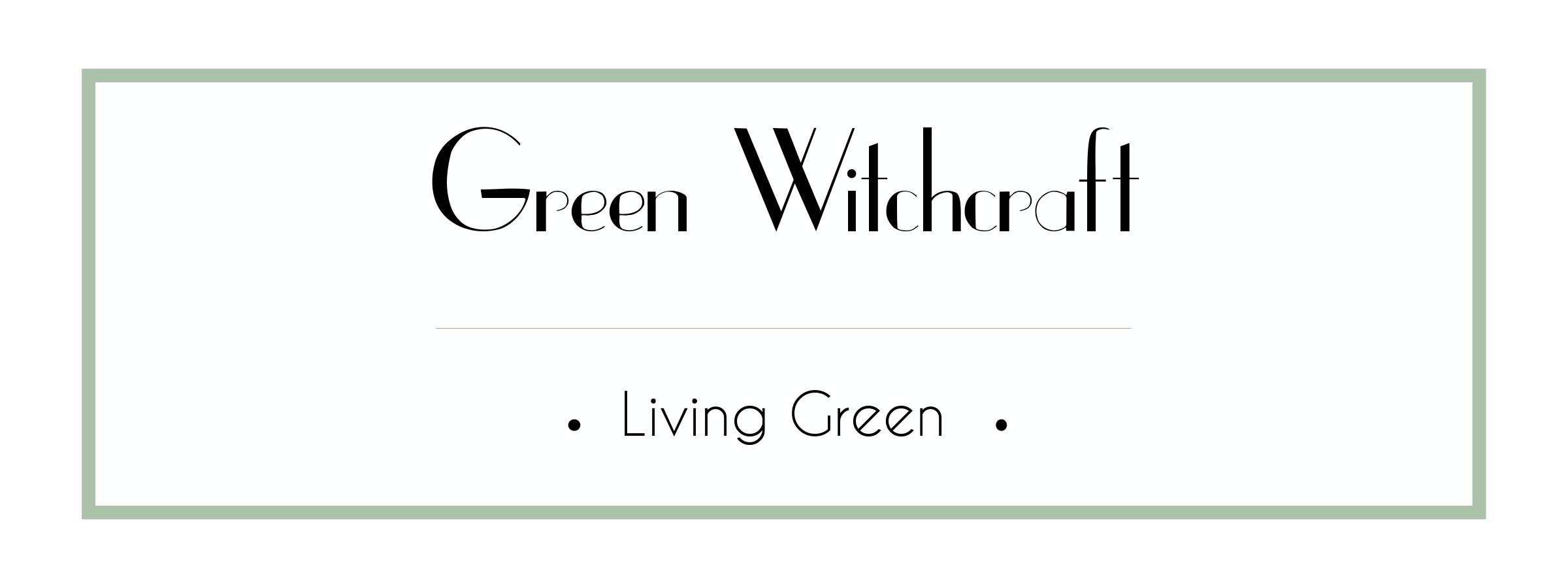 Green Witchcraft Course - Living Green
