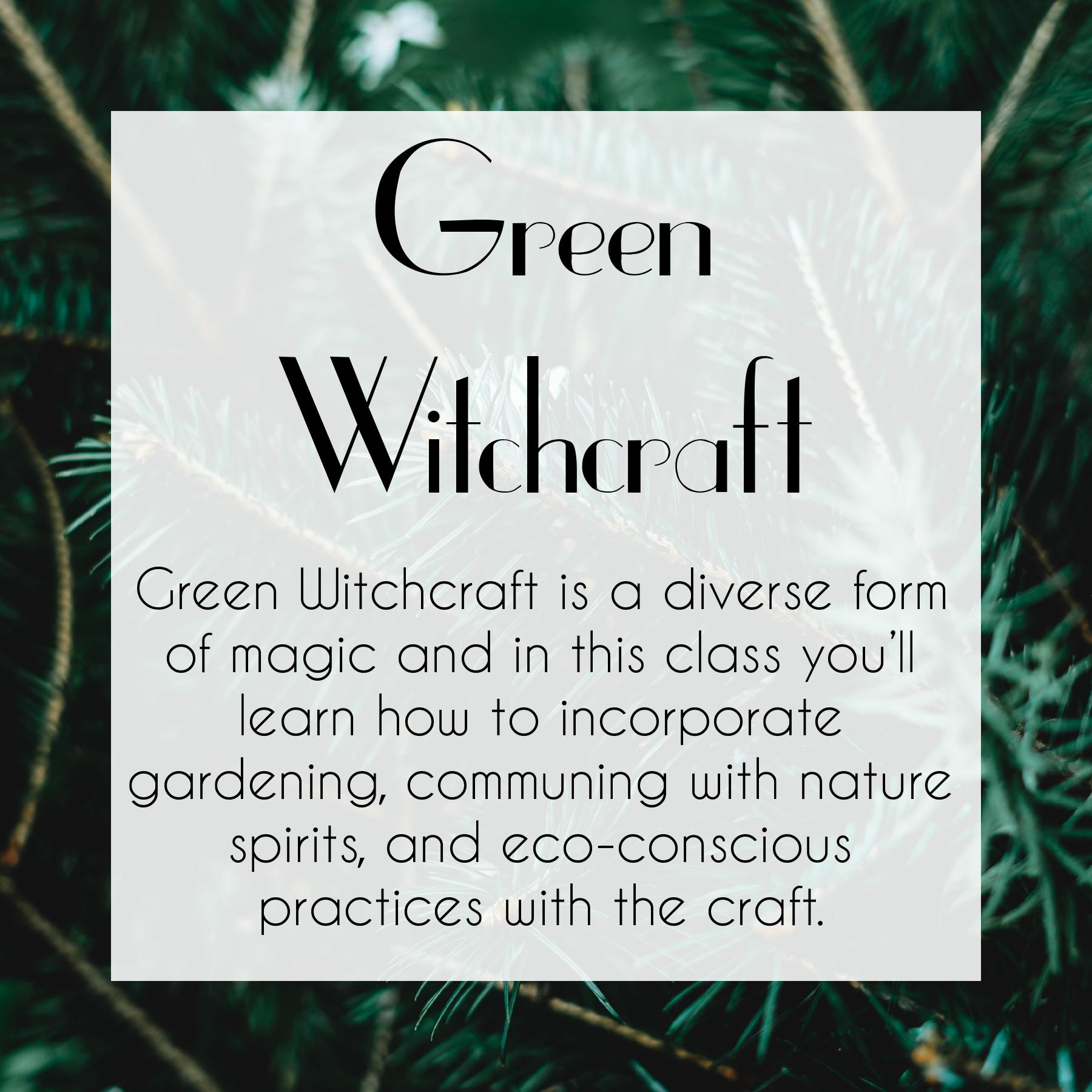 Green Witchcraft Course by The Traveling Witch